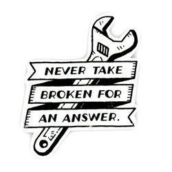 Never Take Broken Stickers / White